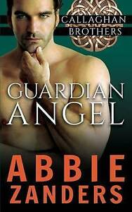 Guardian-Angel-Callaghan-Brothers-Book-5-by-Zanders-Abbie-Paperback