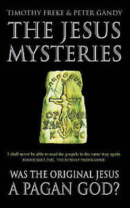 The-Jesus-Mysteries-Timothy-Freke-New-Book