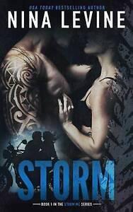 NEW Storm (Storm MC #1) (Volume 1) by Nina Levine