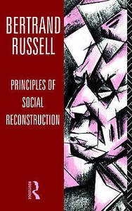 Very Good, Principles of Social Reconstruction, Russell, Bertrand, Book