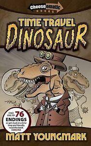 Time Travel Dinosaur by Youngmark, Matt -Paperback
