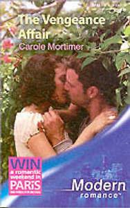 The Vengeance Affair (Mills & Boon Modern), Mortimer, Carole, Very Good Book