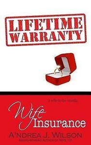 Wife Insurance by by Wilson, A'Ndrea J. -Paperback