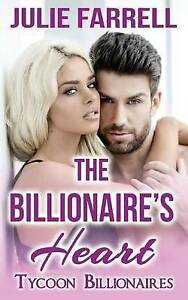 The Billionaire's Heart: Billioniare Brothers by Farrell, Julie -Paperback