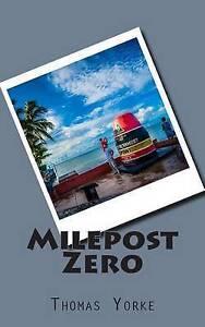 Milepost Zero -Paperback
