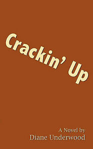 NEW Crackin' Up by Diane Underwood
