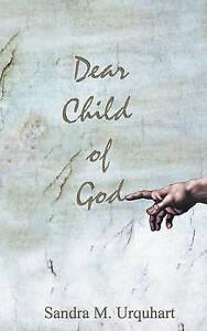 Dear Child of God by Urquhart, Sandra M. -Paperback