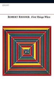 First Things When,Robert M. Rehder,New Book mon0000095834