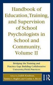 Handbook of Education, Training, and Supervision of School Psychologists in Scho