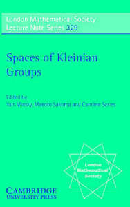 Spaces of Kleinian Groups (London Mathematical Society Lecture Note Series, Vol.