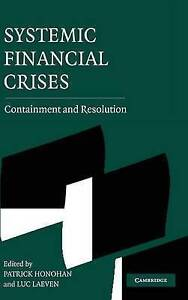 Systemic Financial Crises: Containment and Resol, , New