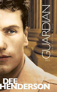 NEW The Guardian (The O'Malley Series #2) by Dee Henderson