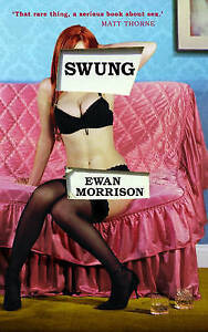 """AS NEW"" Morrison, Ewan, Swung Book"