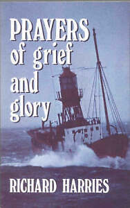 PRAYERS OF GRIEF AND GLORY, HARRIES, RICHARD, Used; Good Book