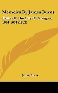 Memoirs-by-James-Burns-Bailie-of-the-City-of-Glasgow-1644-1661-1832-Hcover