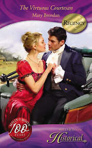 The Virtuous Courtesan (Mills & Boon Historical), Brendan, Mary, Very Good Book