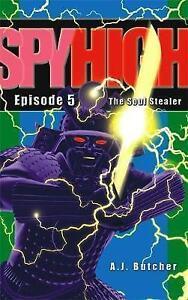 Spy-High-1-The-Soul-Stealer-by-A-J-Butcher-Paperback-2003