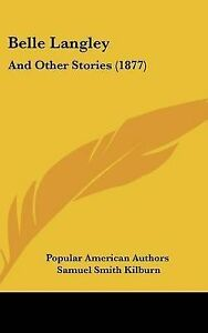 Belle-Langley-And-Other-Stories-1877-Hcover