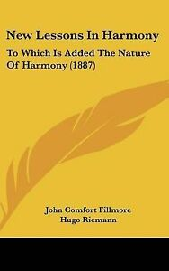 New-Lessons-in-Harmony-To-Which-Is-Added-the-Nature-of-Harmony-1887-Hcover