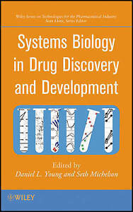 Systems Biology in Drug Discovery and Development, Daniel L. Young
