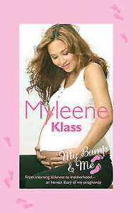 My Bump and Me: From Morning Sickness to Motherhood - An Honest Diary of My...