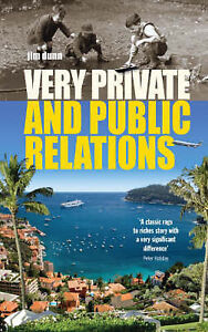 Very Private and Public Relations, New, Jim Dunn Book