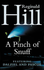 A-Pinch-of-Snuff-A-Dalziel-and-Pascoe-Novel-by-Reginald-Hill-Paperback-1987