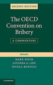 The OECD Convention on Bribery, Pieth, Mark