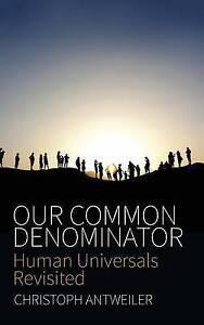 Our Common Denominator, Christoph Antweiler