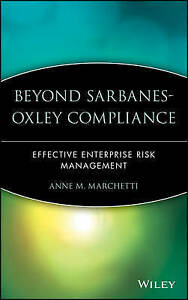 Beyond Sarbanes–Oxley Compliance, Anne M. Marchetti