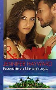 Reunited-For-The-Billionaire-039-s-Legacy-by-Jennifer-Hayward-Paperback-2015
