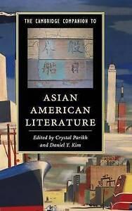 The Cambridge Companion to Asian American Literature (Cambridge Companions to Li
