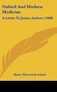 NEW-Oxford-And-Modern-Medicine-A-Letter-To-James-Andrew-1890