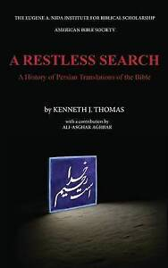 A Restless Search History Persian Translations Bible by Thomas Kenneth J
