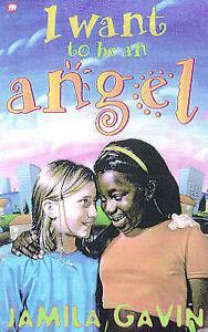 Very Good, I Want to be an Angel, Gavin, Jamila, Book