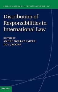 Distribution of Responsibilities in International Law by Cambridge University...