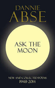 ABSE,DANNIE-ASK THE MOON  BOOK NEW