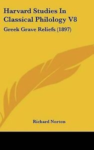 NEW-Harvard-Studies-In-Classical-Philology-V8-Greek-Grave-Reliefs-1897
