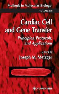 Cardiac Cell and Gene Transfer (Methods in Molecular Biology) by Metzger, Josep