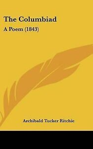 The-Columbiad-A-Poem-1843-by-Archibald-Tucker-Ritchie-Hardback-2009