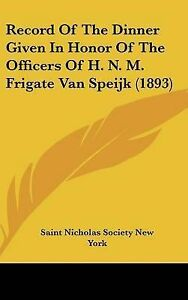 Record-Of-The-Dinner-Given-In-Honor-Of-The-Officers-Of-H-N-M-Frigate-Van-Spei