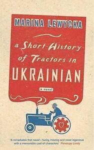 A Short History of Tractors in Ukrainian, Lewycka, Marina 0670915947