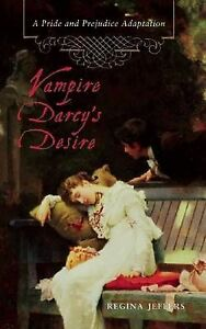 Vampire-Darcys-Desire-A-Pride-and-Prejudice-Adaptation-Regina-Jeffers-Paper
