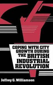 Coping with City Growth during the British Industrial Revolution-ExLibrary