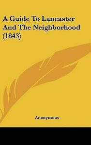 A-Guide-to-Lancaster-and-the-Neighborhood-1843-Hcover
