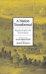 NEW A Nation Transformed: England after the Restoration