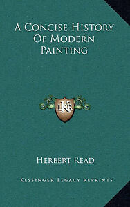 NEW A Concise History Of Modern Painting by Herbert Read