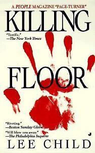 KILLING FLOOR Jack Reacher No. 1 by Lee Child