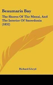Beaumaris-Bay-The-Shores-of-the-Menai-and-the-Interior-of-Snowdonia-1832