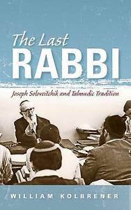 Kolbrener-Last Rabbi  BOOK NEW